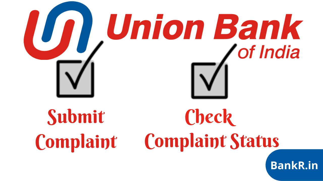 union bank of india complaint