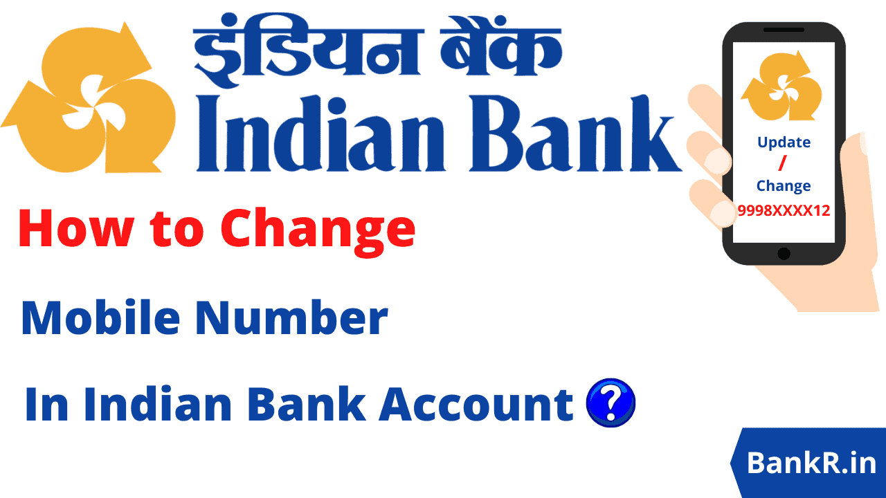 change mobile number in Indian Bank