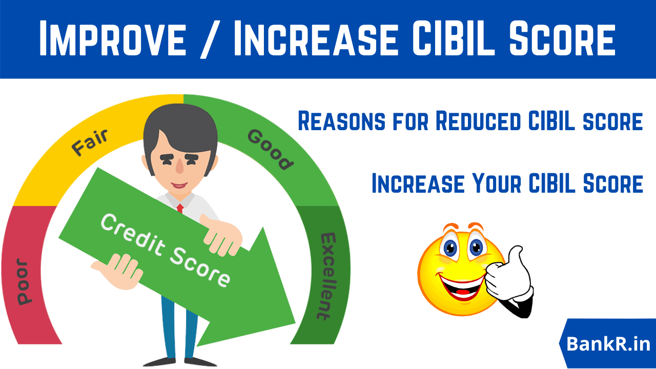 how to improve increase cibil score