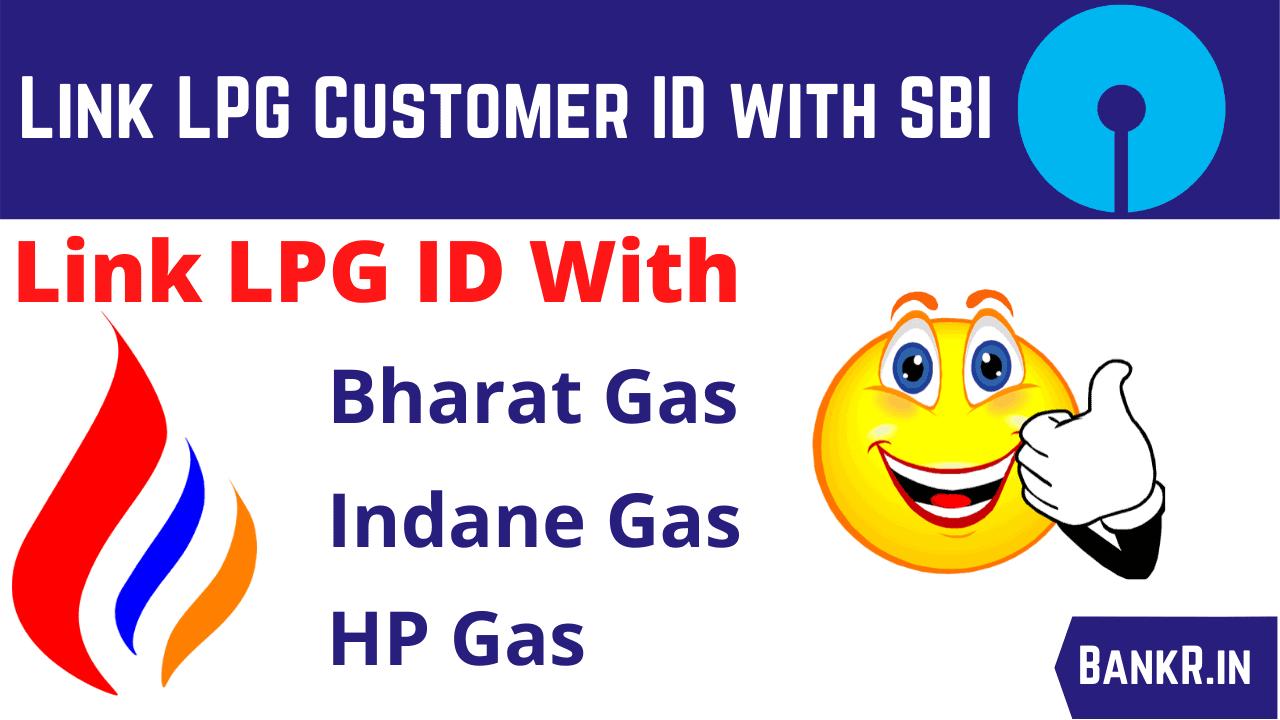 link lpg customer id to sbi bank account online