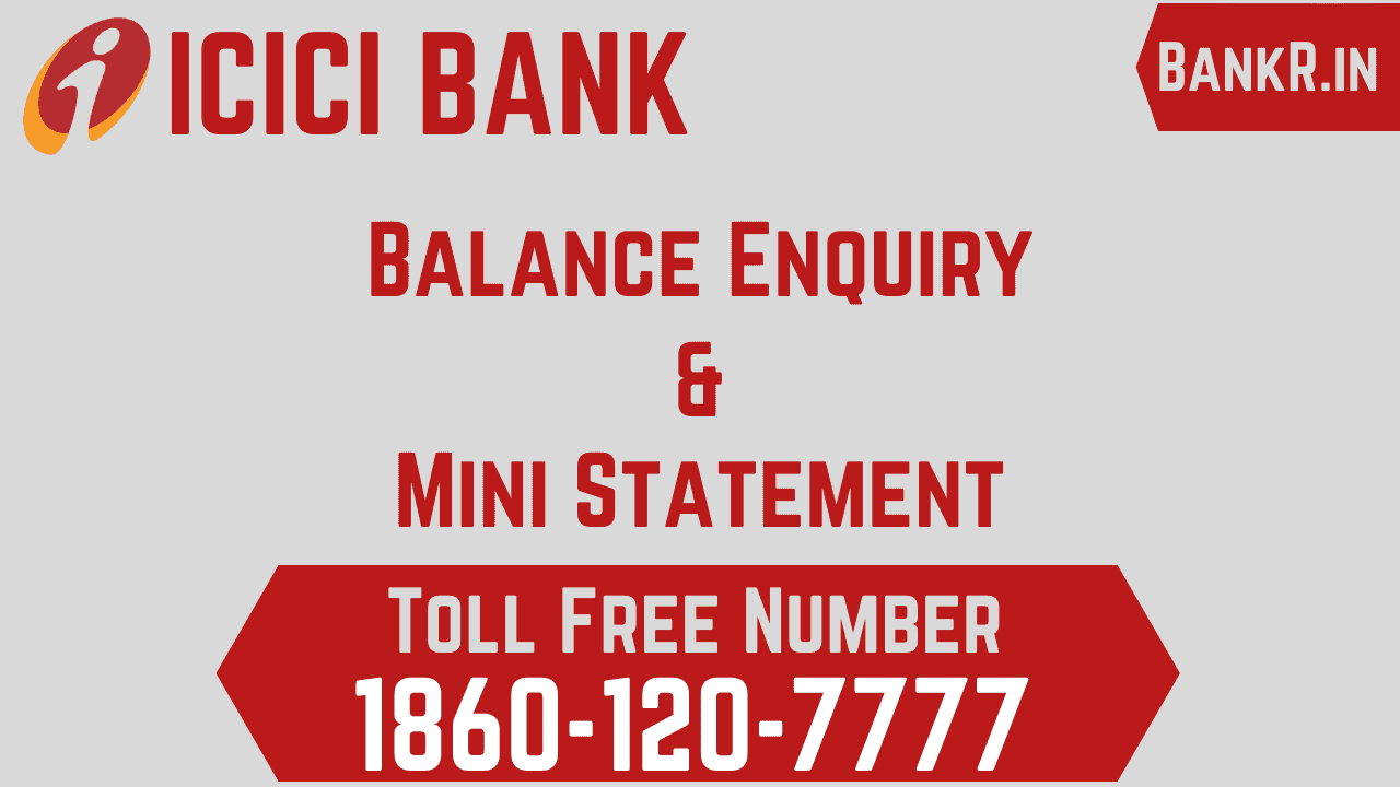 icici bank balance enquiry number