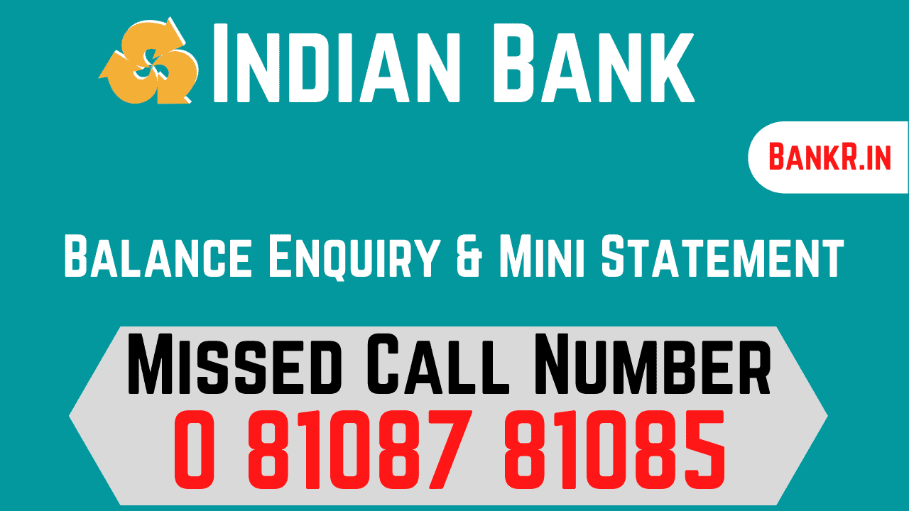 indian bank balance enquiry mini statement number
