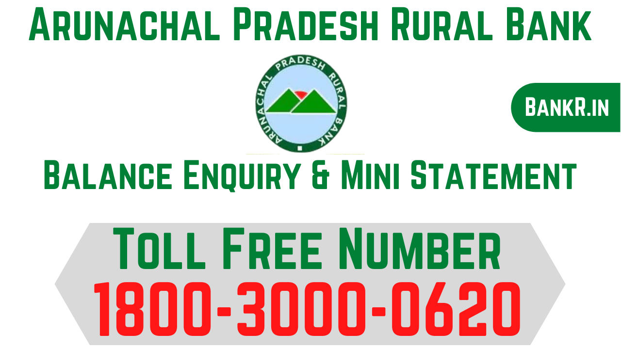 arunachal pradesh rural bank balance enquiry number
