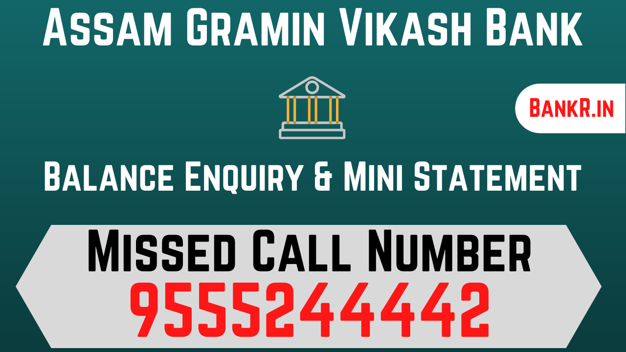 assam gramin vikash bank balance enquiry number