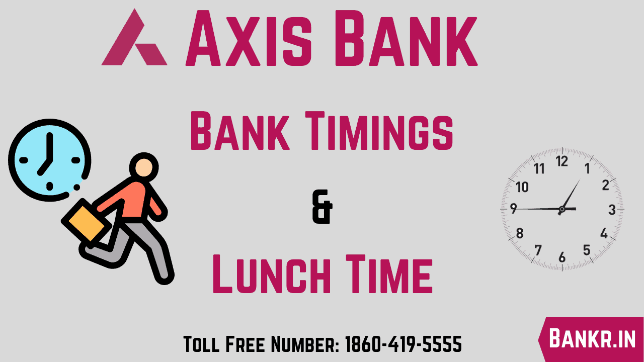 axis bank timings