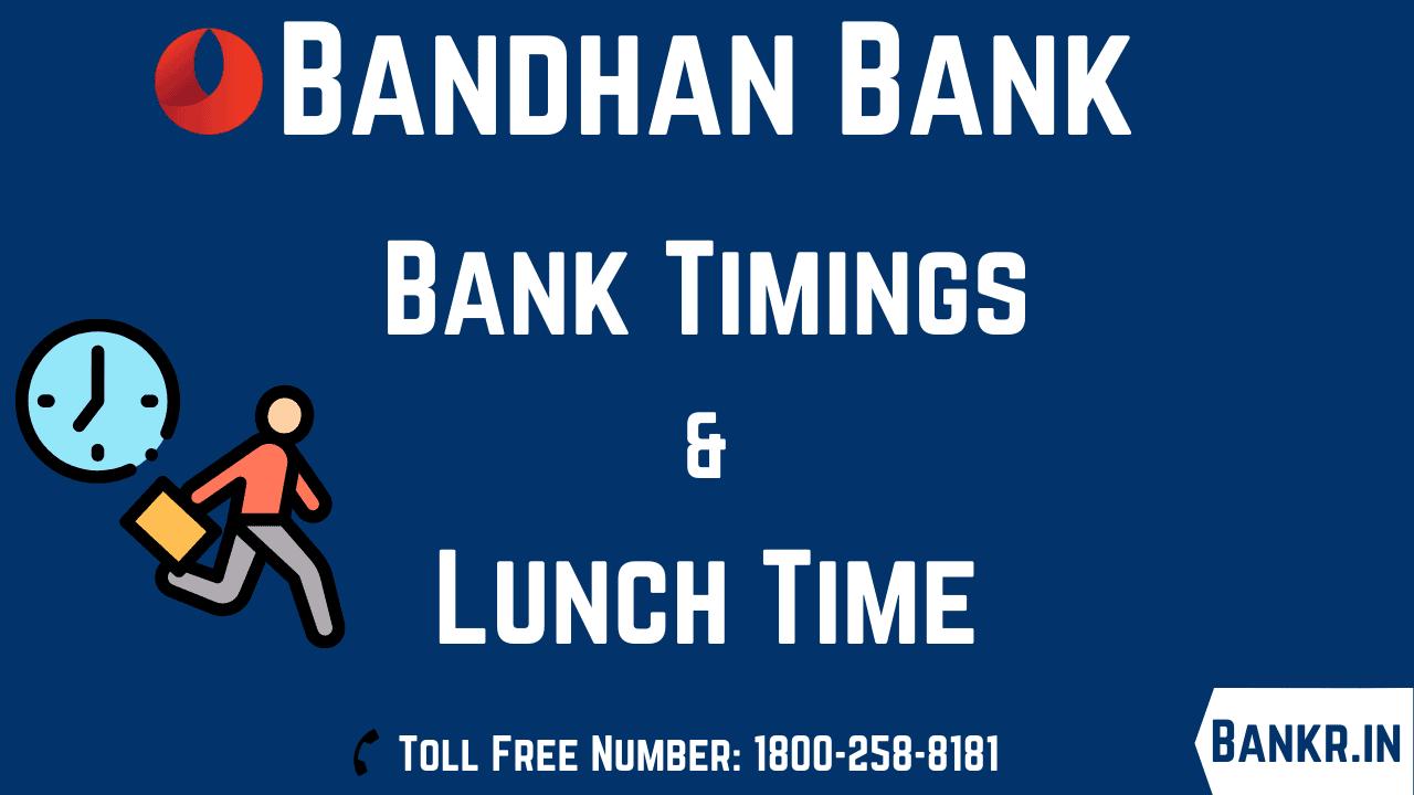 bandhan bank timings