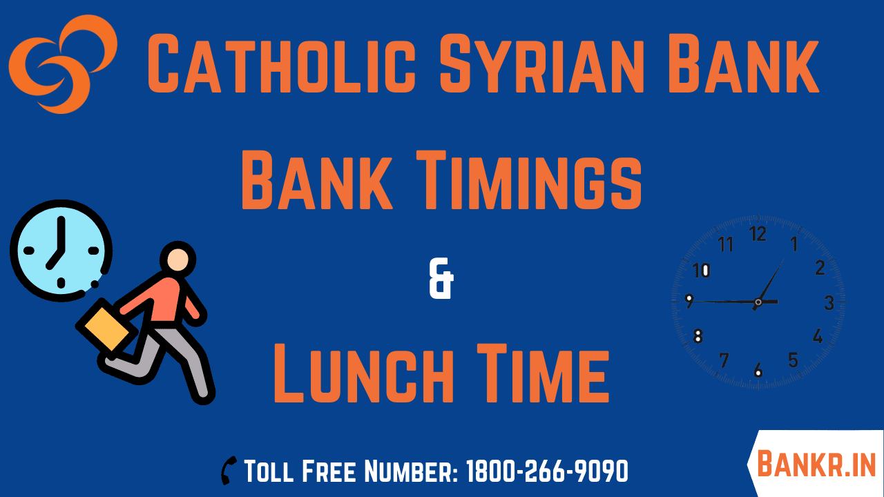 catholic syrian bank timings