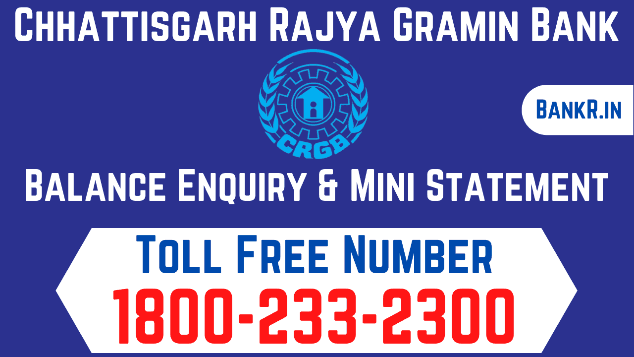 chhattisgarh rajya gramin bank balance enquiry number