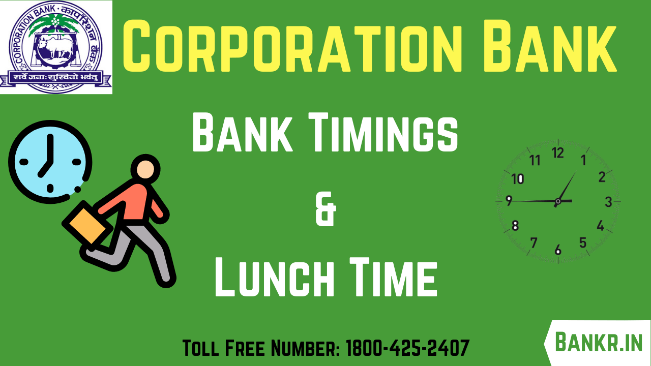 corporation bank timings