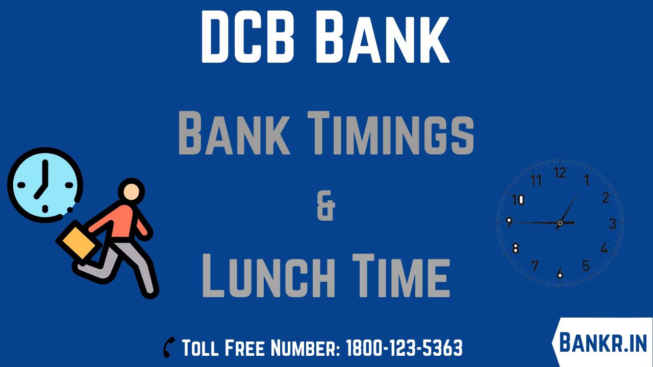dcb bank timings