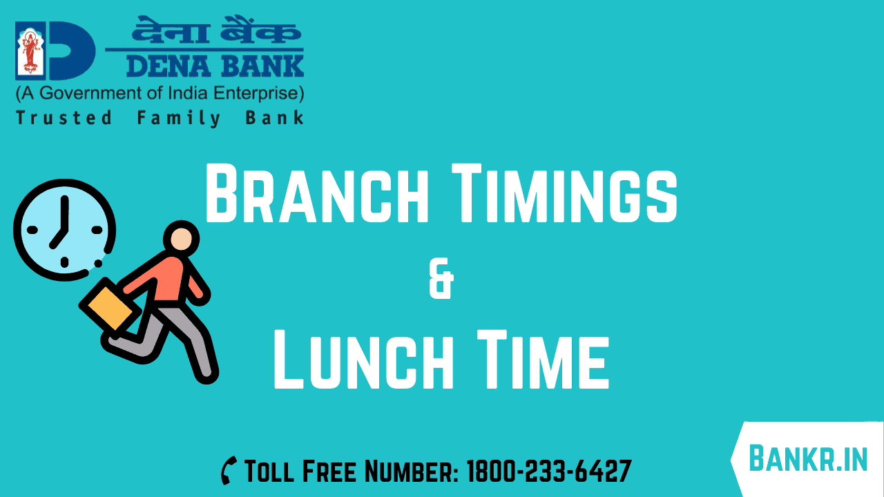 dena bank timings working hours lunch time