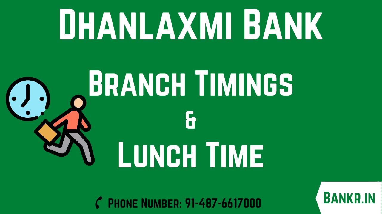danlaxmi bank timings