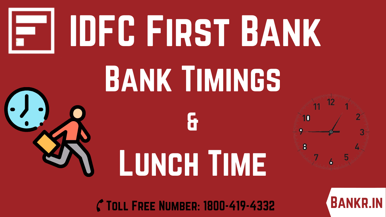 idfc first bank timings