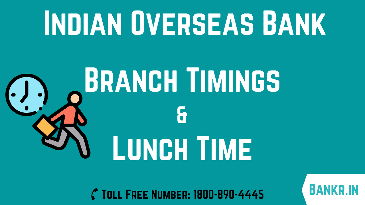 indian overseas bank timings working hours lunch time