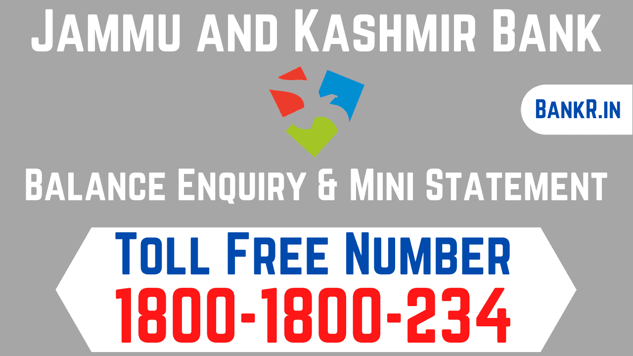 jammu and kashmir bank balance enquiry number