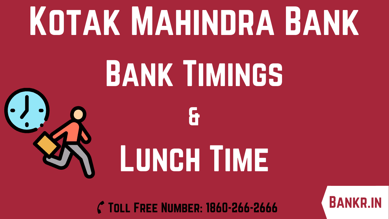 kotak mahindra bank timings working hours lunch time