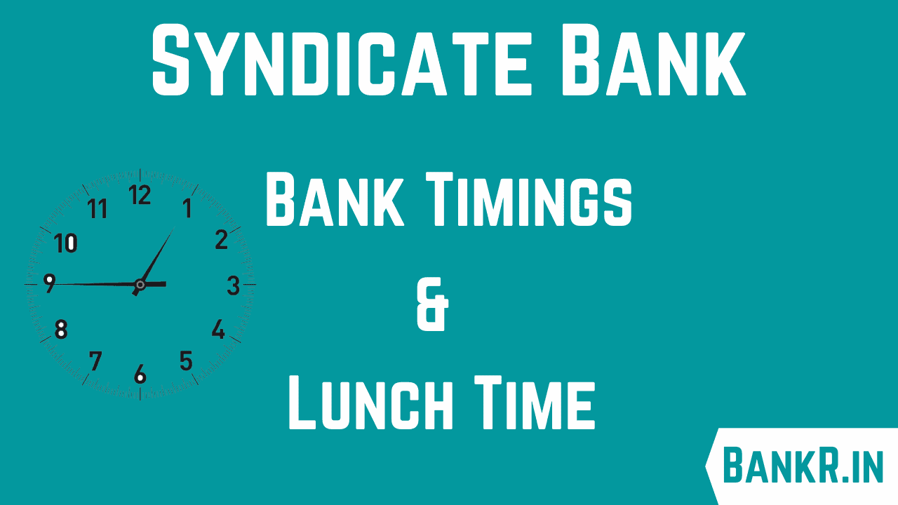 syndicate bank timings