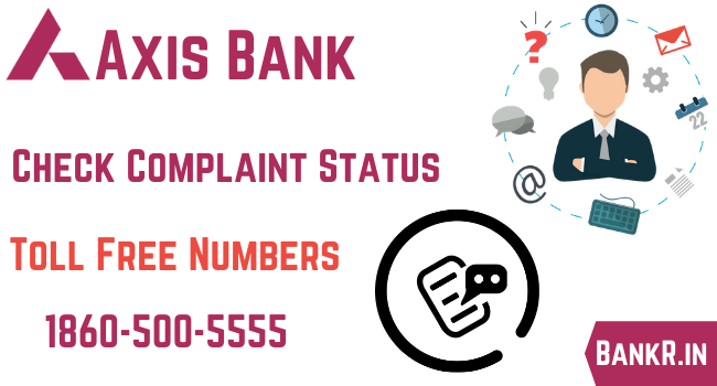 axis bank complaint status