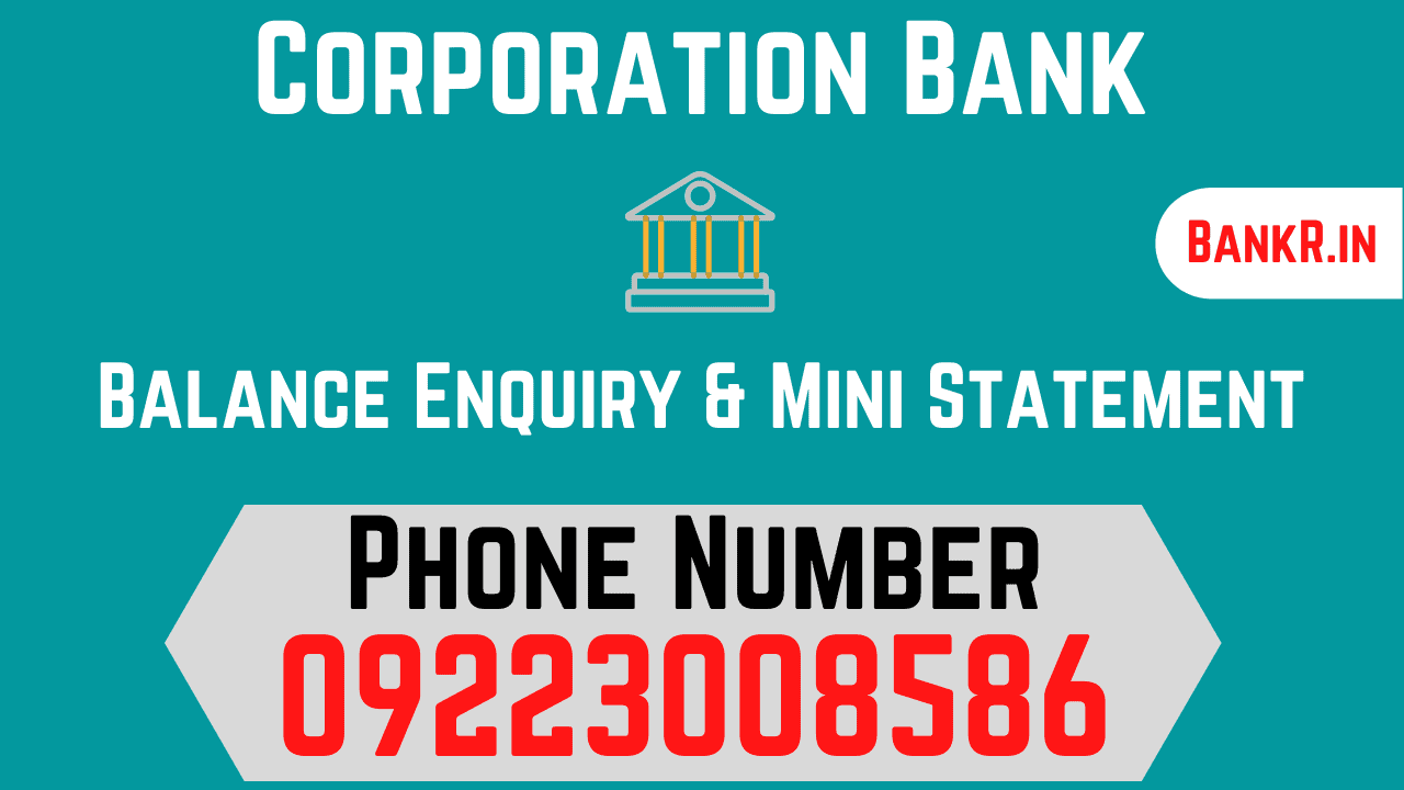 corporation bank balance enquiry number