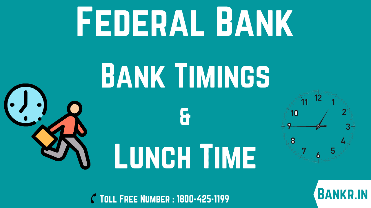 federal bank timings