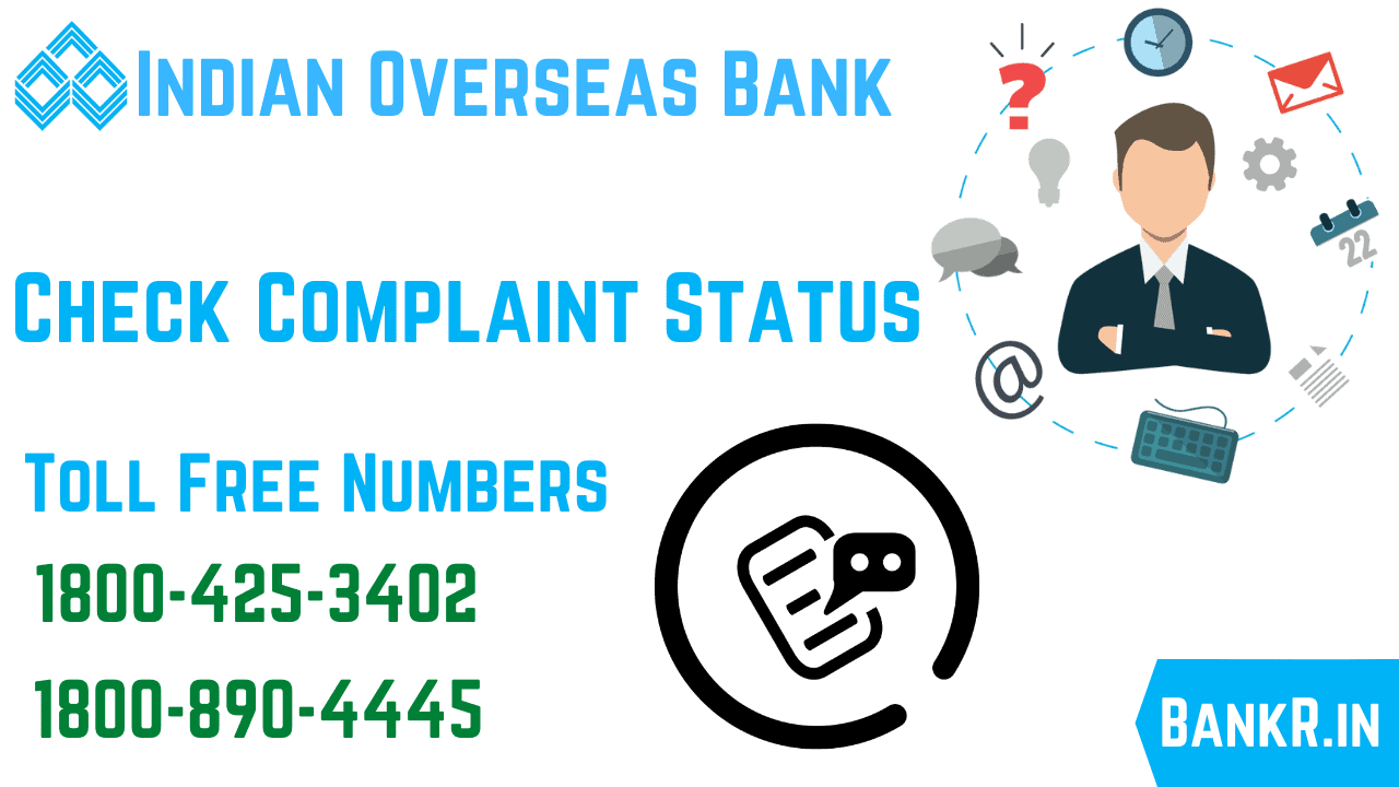indian overseas bank complaint status