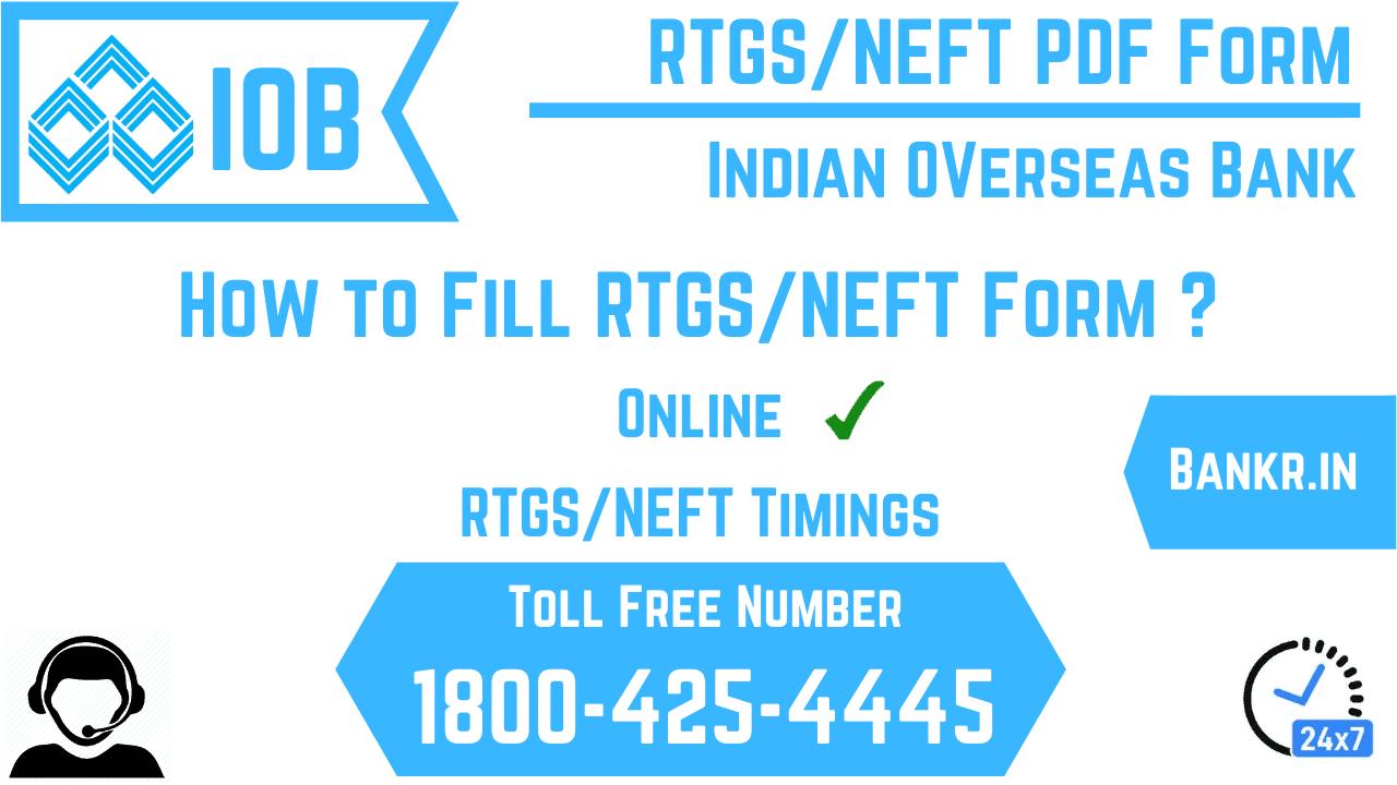 indian overseas bank rtgs neft pdf form