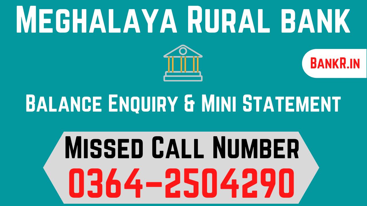 meghalaya rural bank balance enquiry number