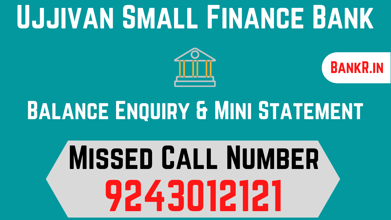 ujjivan small finance bank balance enquiry number