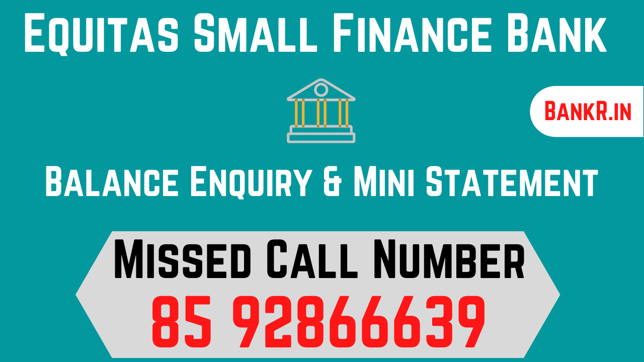 equitas small finance bank balance enquiry number