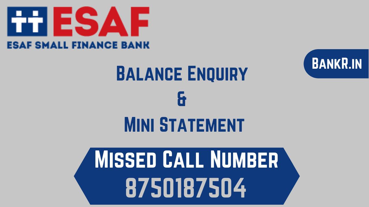 esaf small finance bank balance enquiry number