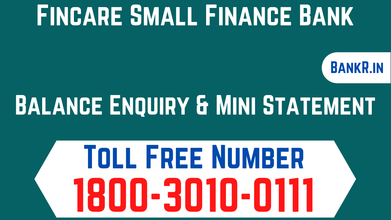 fincare small finance bank balance check number