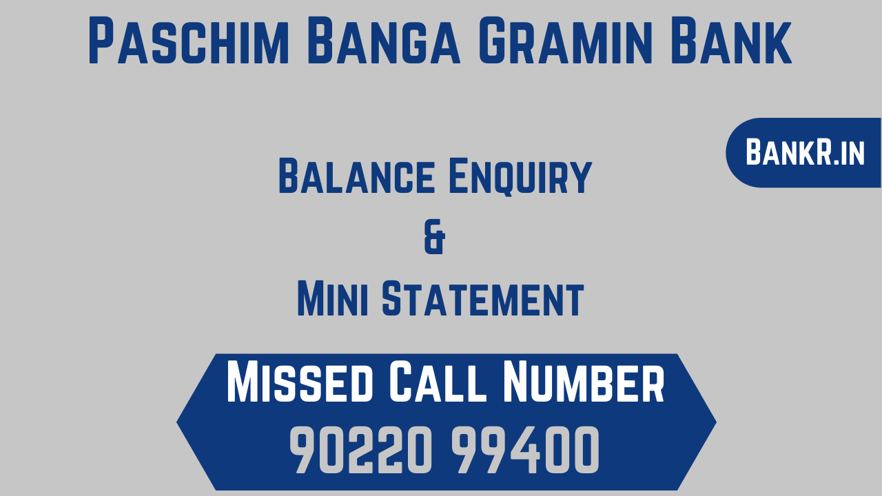 paschim banga gramin bank balance enquiry number