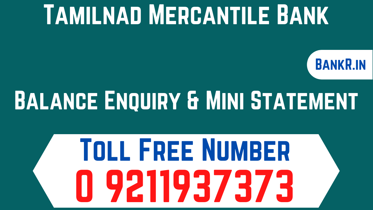 tamilnad mercantile bank balance enquiry number