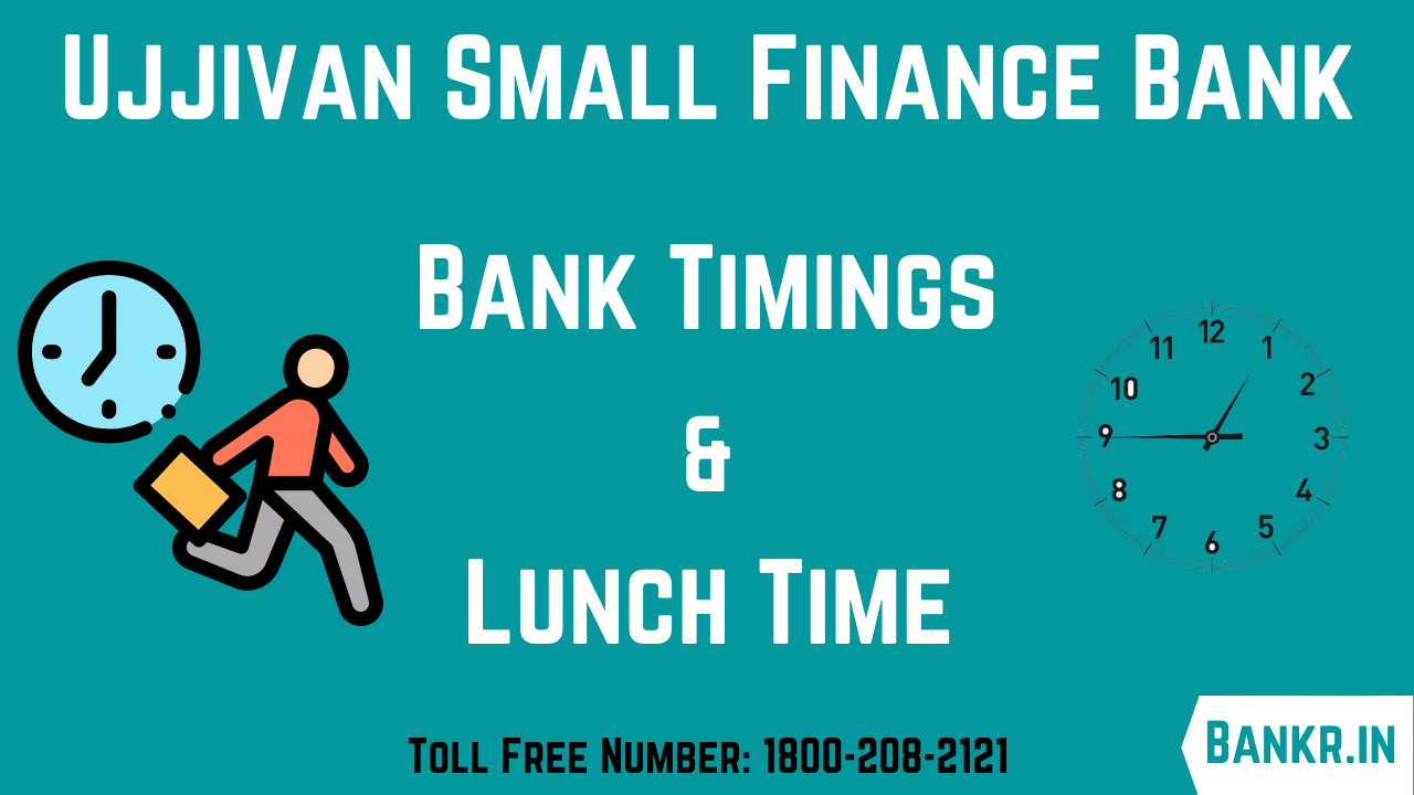 ujjivan small finance bank timings