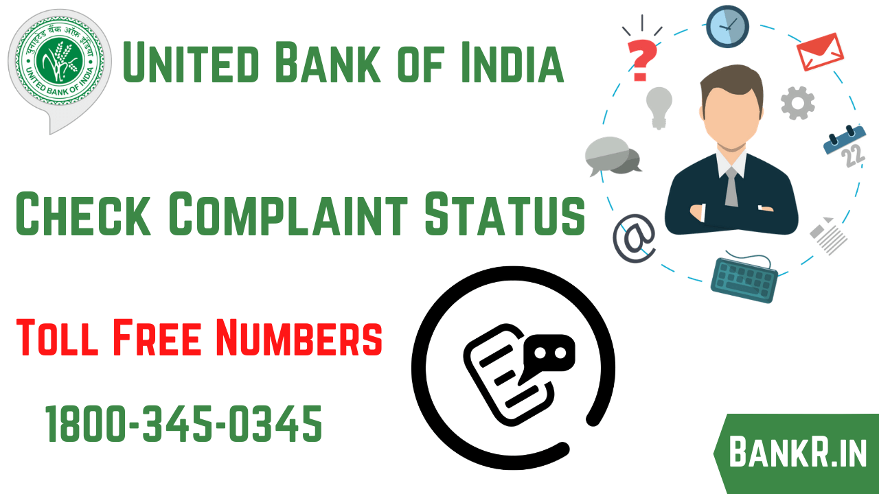 united bank of india complaint status
