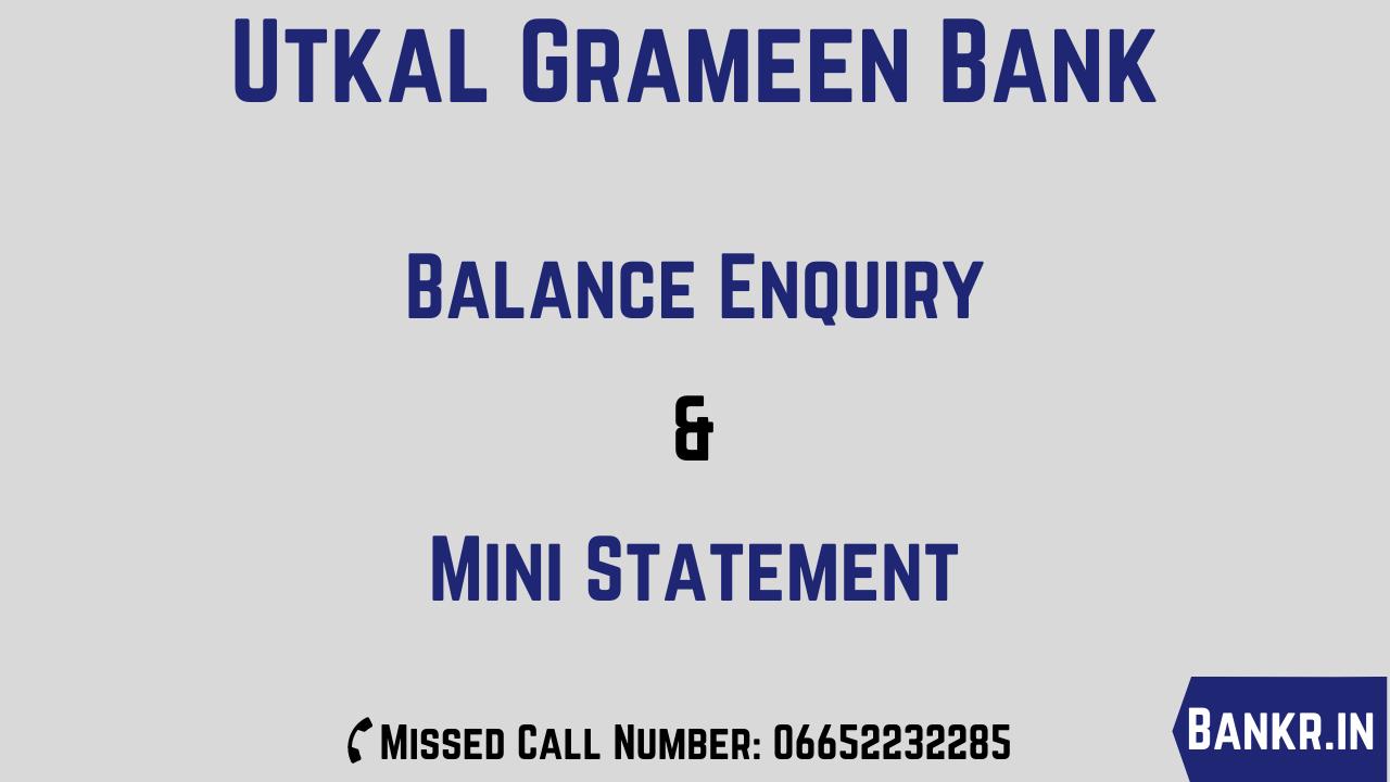 utkal grameen bank balance enquiry number