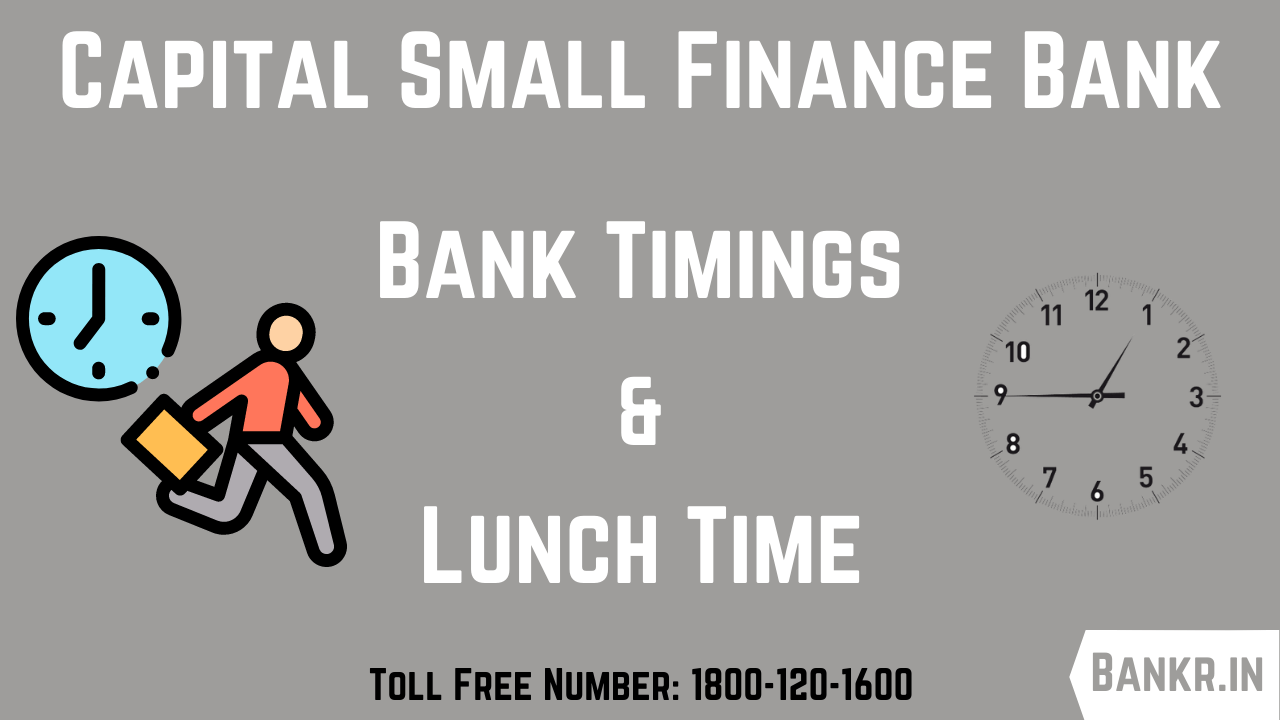 capital small finance bank timings