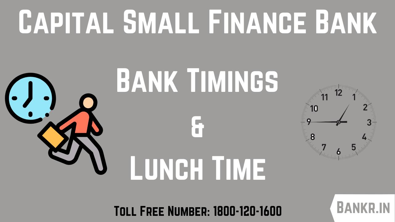 capital small finance bank timings