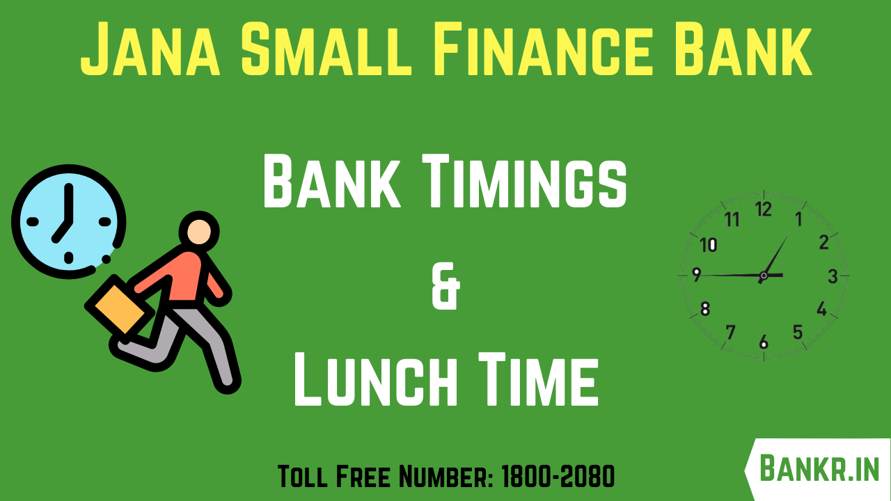 jana small finance bank timings