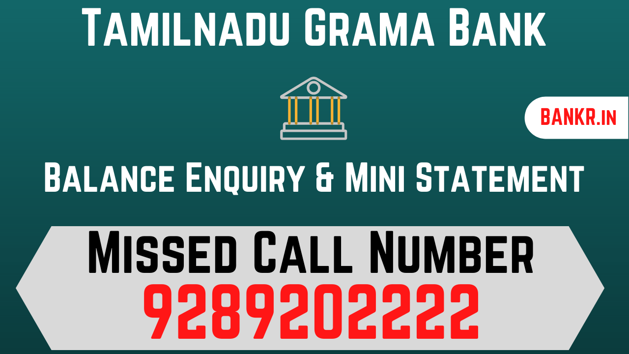 tamilnadu grama bank balance check number