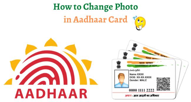 change photo in aadhar card