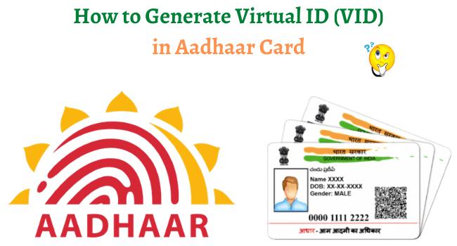 generate virtual id in aadhar card