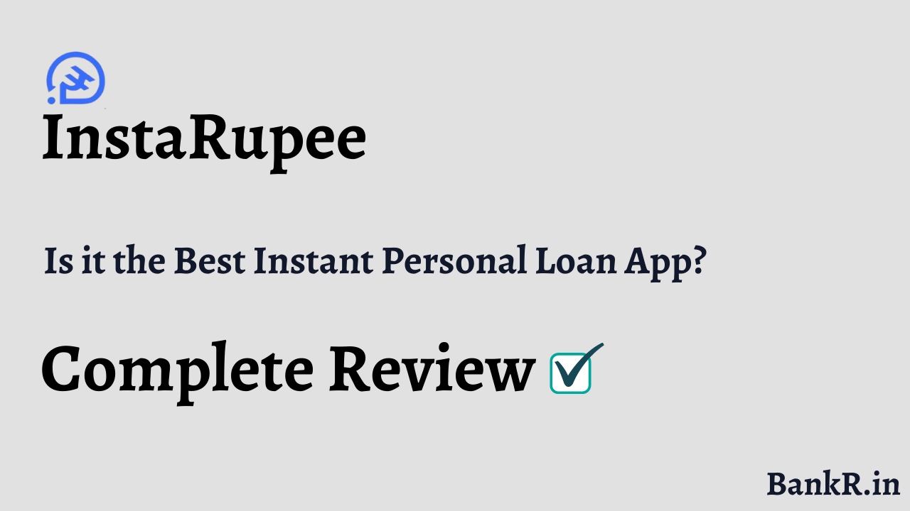 instarupee loan app review