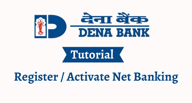dena bank net banking registration