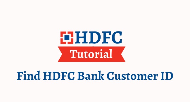 find hdfc bank customer id