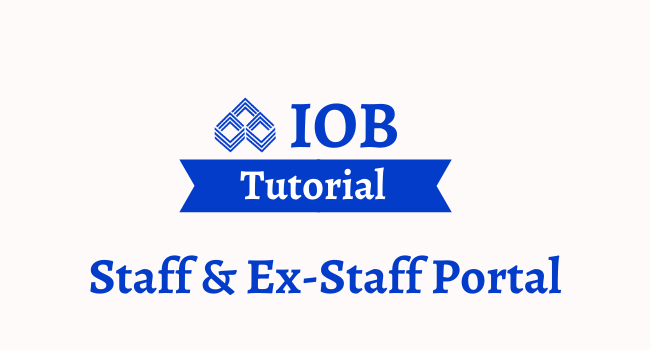 iob staff and retired ex staff portal