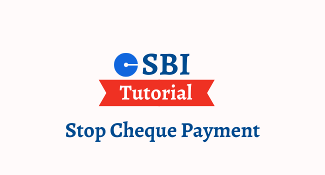 stop cheque payment in sbi