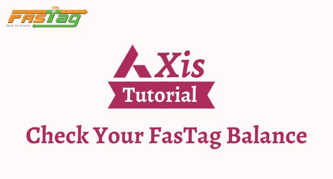 axis bank fastag balance