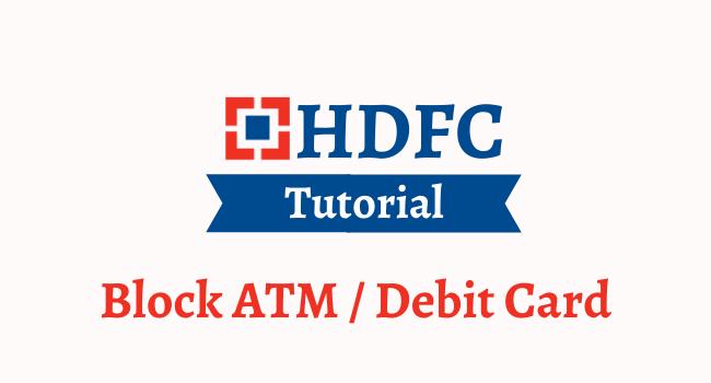 block hdfc bank atm debit card