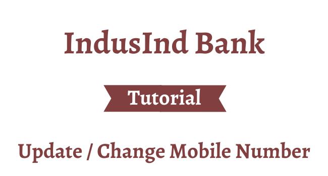change mobile number in indusind bank